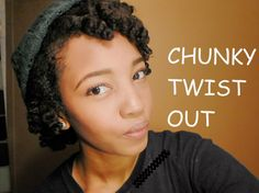Chunky Twist Out on Short Natural Hair !