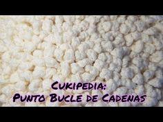 APRENDER A TEJER CROCHET: CUKIPEDIA: PUNTO BUCLE DE CADENETAS A CROCHET / GANCHILLO. - YouTube