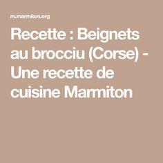 Recette : Beignets au brocciu (Corse) - Une recette de cuisine Marmiton