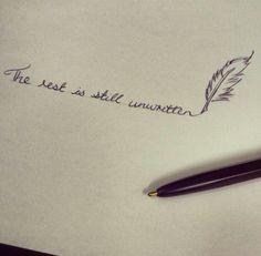 The rest is still unwritten tattoo
