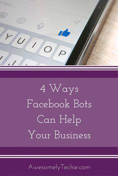 4 Ways Facebook Bots