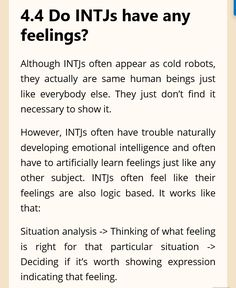 """Intj - this also goes for just deciding what I'm feeling in general. I'll be like """"I feel uneasy in my stomach and oddly jumpy""""and then I do all this analysis and after about an hour I decide """"Oh yeah I must be stressed about my upcoming finals"""". But like that's how it always is. I don't have any clue what I'm feeling until I do that analysis."""