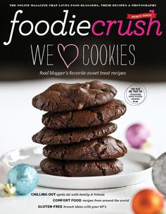 FoodieCrush magazine- all about food bloggers #recipes