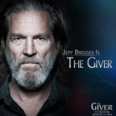 The Giver Movie premiering August 2014 starring Jeff Bridges and Meryl Streep.