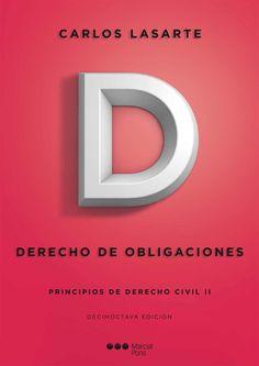 Principios de derecho civil. 2, Derecho de obligaciones / Carlos Lasarte. - 18ª ed. - 2014