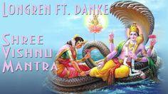 Longren ft. Danke - Shree Vishnu Mantra