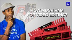 How Much Ram Do You Need for Video Editing? When Video Editing Ram CPU and GPU are essential to speeding up video editing and video rendering. But how much ram do you need? How Much Ram for 4K Video Editing and Rending? How Much Ram Do You Need for Video Editing in Premiere and Final Cut Pro?  COMPLETE 4K VIDEO EDITING SETUP LIST http://ift.tt/2aSXvP6  HOW MUCH RAM DO YOU NEED FOR FINAL CUT PRO? For Final Cut Pro on Apple Computers there isn't really increased speed in video editing or video…