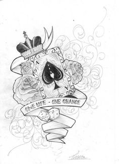 """One life one chance"" tattoo with roses and card with crown"