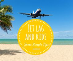 Some simple tips for dealing with Jet lag.