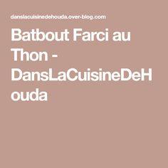 Batbout Farci au Thon - DansLaCuisineDeHouda