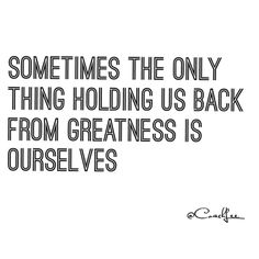 Good Morning!!!  Another Quote and thought for y'all. My client told me this last night and it really stuck with me. Don't let yourself get in the way of greatness. Excuses whining being lazy procrastinating etc.  Everyone has a strong person in them a motivated person in them it's your choice to listen to that person and use it. It's not always easy but nothing in life comes easy if it's truly worth it... Thoughts on this Wednesday morning!!! Have a great day!!! -CoachLee