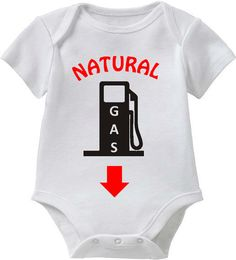 Natural GAS_Funny Baby Tee Collection_White Tee by ALLGeekTshirts, $19.95