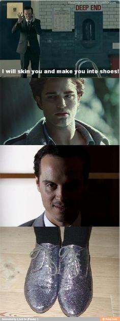 Hahahahahahahaha! (Sherlock) Made infinitely better by the fact that Benedict has shiny shoes just like those....