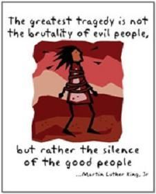The tragedy of those who do not act...and speak.