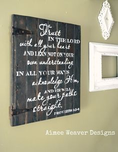 Painted wood signs...great way to display a Bible verse without being uber cheesy