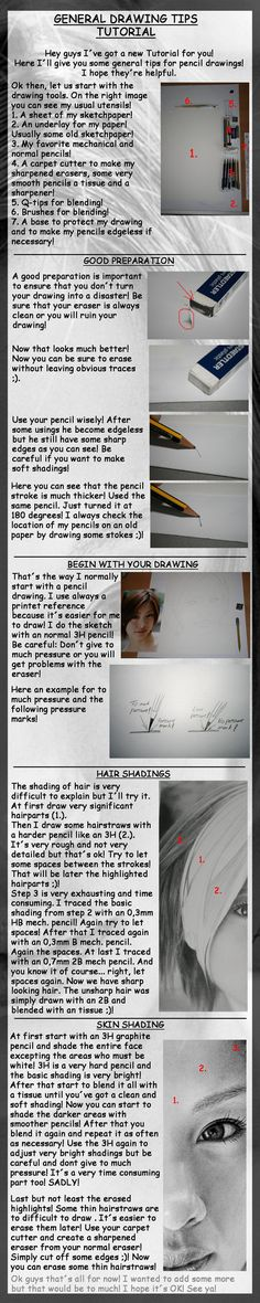 General drawing preparation, and a little bit of drawing tutorial. :) By: Allan on devianart.com / aka: angelstorm-82 Found at: http://angelstorm-82.deviantart.com/art/GENERAL-TUT-FOR-DRAWINGS-133832312