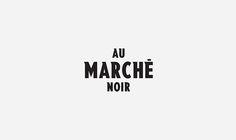 Au Marché Noir