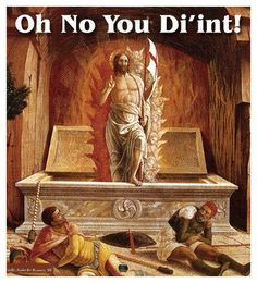 Who knew Jesus could be so sassy? funny humor Jesus (again). Jesus Meme, Jesus Funny, Jesus Quotes, Quotes Quotes, Renaissance Memes, Medieval Memes, Renaissance Art, Religious Humor, Atheist Humor