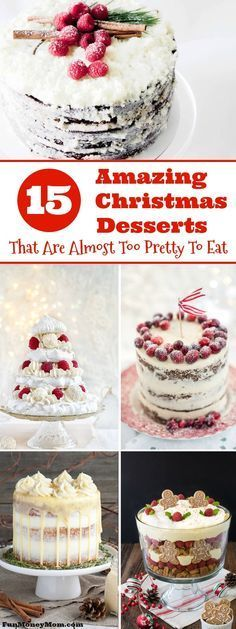 Want to impress your guests with an amazing holiday dessert? These delicious Christmas desserts are almost too pretty to eat! #Christmas #dessert via @funmoneymom