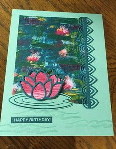 Birthday Sentiments, Birthday Cards, Lily Pad, Stamping Up Cards, Water Lilies, Sympathy Cards, Flower Cards, Diy Cards, Frogs