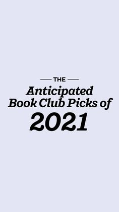 Preview the most anticipated fiction of 2021. Be the first to know about the books your book club will want to read and discuss including new novels by beloved authors including Ariel Lawhon, Haruki Murakami, Paula McLain, and Maggie Shipstead.