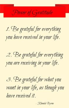 Power of Gratitude Thank you Lord for all You have provided & for all the Blessing You still have to give to me. I accept Your Love & Blessings with a grateful heart & a giving spirit.
