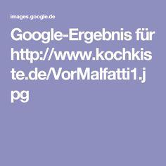 Google-Ergebnis für http://www.kochkiste.de/VorMalfatti1.jpg