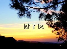 """Let it Be""-The Beatles"