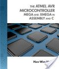 Free download The Atmel AVR Microcontroller: MEGA and XMEGA in Assembly and C Book