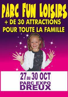 Parc Fun Loisirs du 27 au 30 octobre  Parc Expo de Dreux Toutes les infos sur notre site : http://www.dreux.com/agenda/parc-fun-loisirs #dreux #parcfunloisirs #sortiradreux