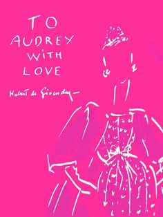 """To Audrey with Love"" de Hubert de Givenchy"