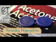 How To Remove Fingerprints From Polymer Clay Using Acetone - YouTube