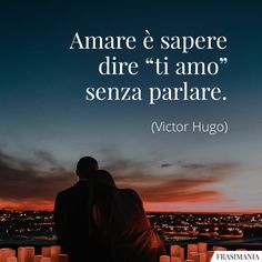Immagini con frasi d'Amore: le 100 più belle e romantiche Italian Quotes, Best Travel Quotes, Love Phrases, The Revenant, Cute Love Quotes, Tumblr, Wallpaper Quotes, Cool Pictures, Best Friends
