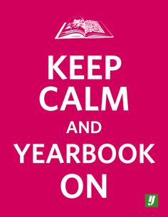 Stay Calm Yearbook - i would have loved this during high school. yearbook was my ish.