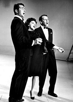 Dean Martin, Judy Garland & Frank Sinatra! I was born in the wrong era!