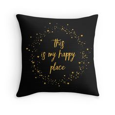 Text Art THIS IS MY HAPPY PLACE III   black with hearts, stars & splashes  #Kissen #pillow #cushion #modern #trendy #words #textart #text #Worte #Spruch #phrase #graphic #design #Grafik #Illustration #happy #this #is #my #happy #place #black #golden #schwarz #gold #thisismyhappyplace