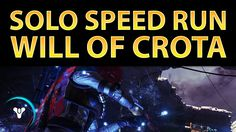 Planet Destiny: Will of Crota, Solo Nightfall SPEED Run