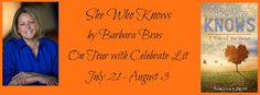 Book Bites, Bee Stings, & Butterfly Kisses: Book review with a giveaway:  She Who Knows by Bar...