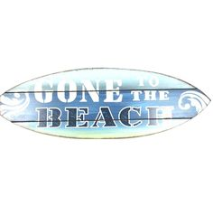 Sign - Gone to the Beach