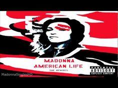 Madonna - American Life (Peter Rauhofer's American Anthem Part 2)