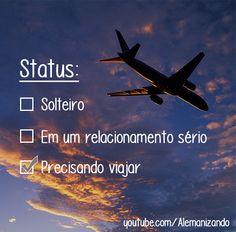 """""""Status: Precisando viajar."""" - Se ainda não é inscrito, se inscreva no nosso canal: https://www.youtube.com/user/Alemanizando - #viagem #alemanizando #ferias #viajar"""