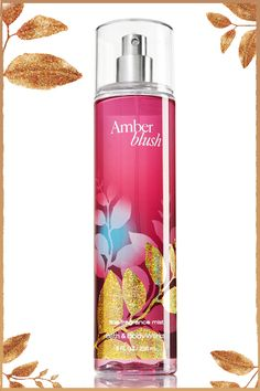 TO MY WISH LIST, WHAT'S NEW FALL 2013: It's love at 1st mist (& at 1st blush!) #AmberBlush @Bath & Body Works