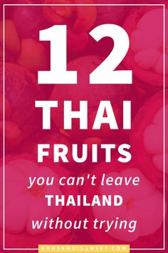 Thai Fruit: The 12 Best Thai Fruits You Have to Try – Guess which Thai fruit weighs more than your dog? Which is banned from hotels? Discover the 12 most incredible Thai fruits that you can't miss trying. via @kohsamuiguide