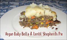 Baby Bella & Lentil Shepherd's Pie  vegan, plantbased, earth balance, made just right