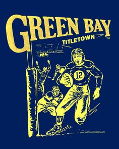 Green Bay Packers · Green Bay TittleTown hoodie. Cool football fans b063c28ef