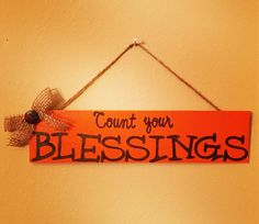 A personal favorite from my Etsy shop https://www.etsy.com/listing/473506447/count-your-blessings-wall-hanging