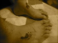 This is really cute .... My husband and I got memorial tattoos a week after Claire's birth and death. I wear her left foot on my left foot. Her father wears her right foot on his right foot. We walk for her memory every day.