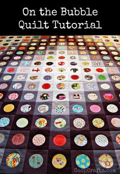 On the Bubble Quilt  - beautiful! With a great Tutorial.  ***