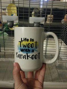 Life is Tweet with a Parakeet Mug #budgies #parakeetlover
