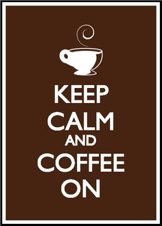 Keep Calm and Coffee On by Jordan Boyette, via Behance